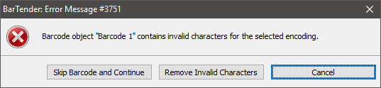 Error 3751: barcode contains invalid characters - Issues
